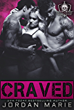 Craved: A Devil's Blaze MC Novella