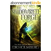 The Shadowsteel Forge (The Dark Ability Book 5) (English Edition)