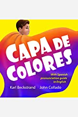 Capa de colores: Carreras y culturas (Spanish with pronunciation guide in English) (Spanish picture books with pronunciation guide Book 5) Kindle Edition