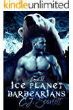Ice Planet Barbarians (BarBEARians Book 2)(SciFi Alien Shifter Romance)