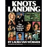 Knots Landing: The Saga of Seaview Circle