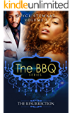 The BBQ: The Resurrection (The BBQ Series Book 3)