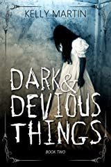 Dark and Devious Things (Haunted Houses Book 2) Kindle Edition