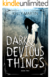 Dark and Devious Things (Haunted Houses Book 2)