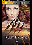 My Dear Wolf (American Wolf nº 3) (Spanish Edition)