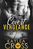 Covert Vengeance (Vengeance Series Book 2) (English Edition)