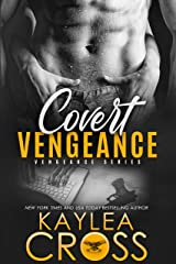 Covert Vengeance (Vengeance Series Book 2) Kindle Edition