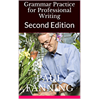Grammar Practice for Professional Writing: Second Edition (English Edition)