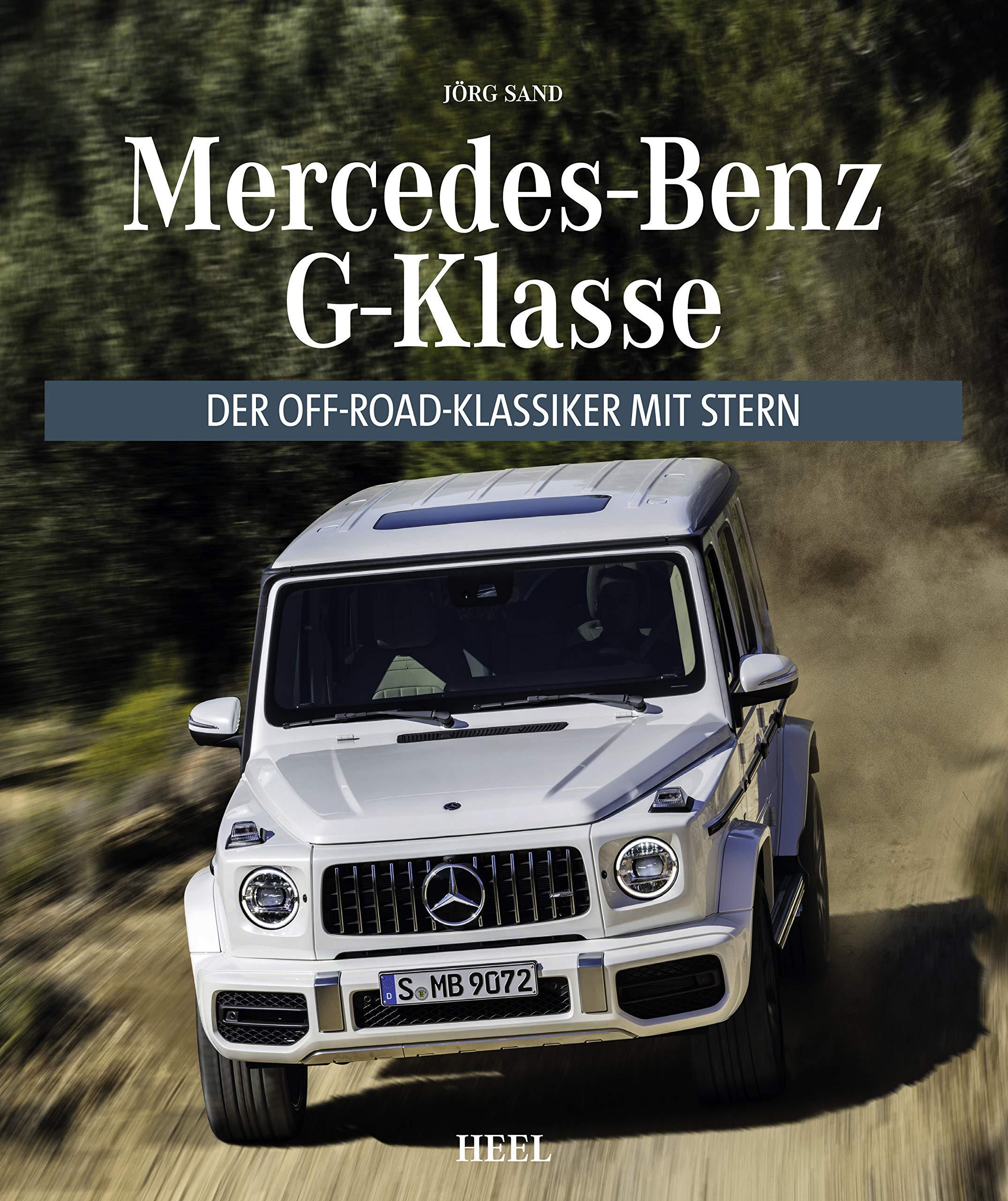 Mercedes Benz G Klasse: Der Off Road Klassiker mit Stern