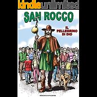 SAN ROCCO: Il pellegrino di DIO (Italian Edition) book cover