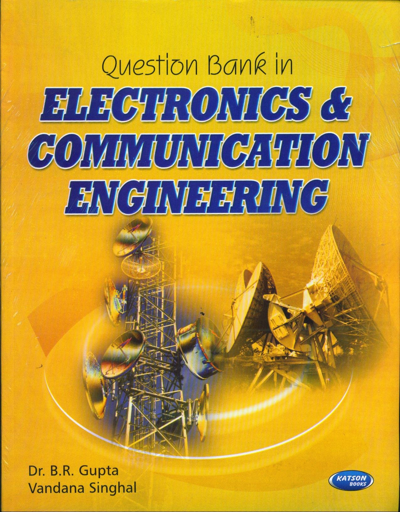 Buy Question Bank In Electronics Communication Engineering Book Electronic Circuit By Jb Gupta Online At Low Prices India