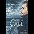 Wake Up Call (Porthkennack Book 1)