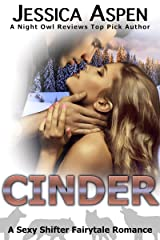 CINDER: A Sexy Shifter Fairytale Romance (Sexy Shifter Fairytale Romances Book 6) Kindle Edition