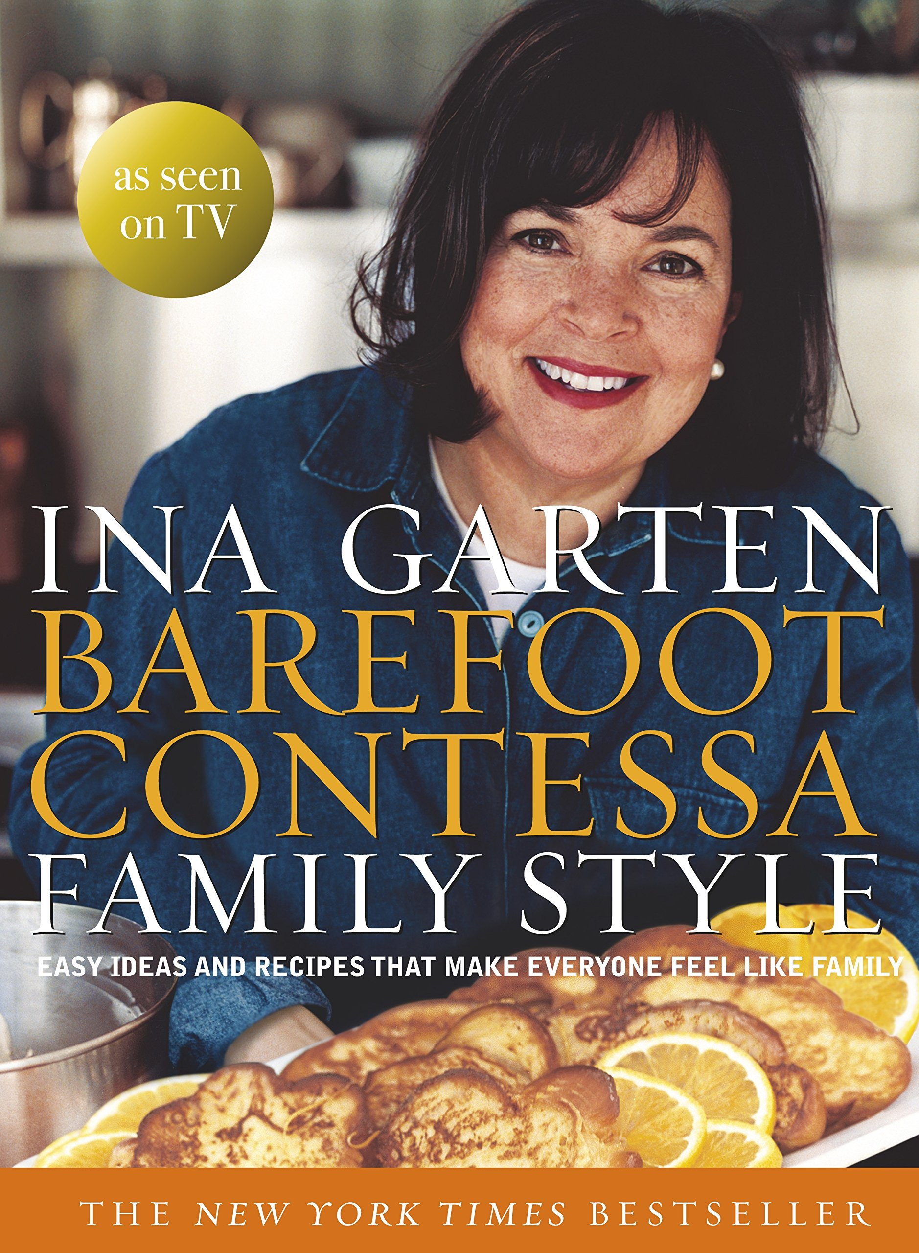 Download Barefoot Contessa Family Style Easy Ideas and Recipes That Make Everyone Feel Like Family pdf