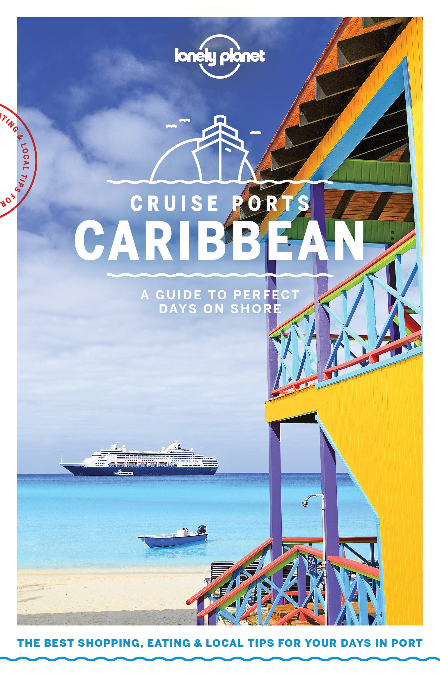 Lonely Planet Cruise Ports Caribbean (Travel Guide) (English Edition)
