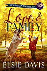 Love & Family (Holidays in Hallbrook Book 2) Kindle Edition