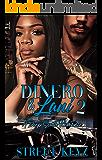 Dinero and Lani 2: A Deep South Romance