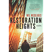 Restoration Heights: A Novel