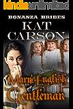 Mary's English Gentleman (Bonanza Brides Find Prairie Love Series Book 6)