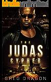 The Judas Cypher: A Futuristic Crime Thriller (The Synth Crisis Book 1)
