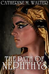 The Path of Nephthys Kindle Edition