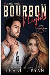 Bourbon Nights (The Barrel House Series Book 3) Kindle Edition
