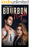 Bourbon Nights (The Barrel House Series Book 3)