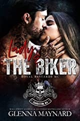 Lady & The Biker (Royal Bastards MC: Charleston, WV Book 2) Kindle Edition