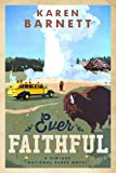 Ever Faithful: A Vintage National Parks Novel