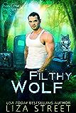 Filthy Wolf (Junkyard Shifters Book 2)