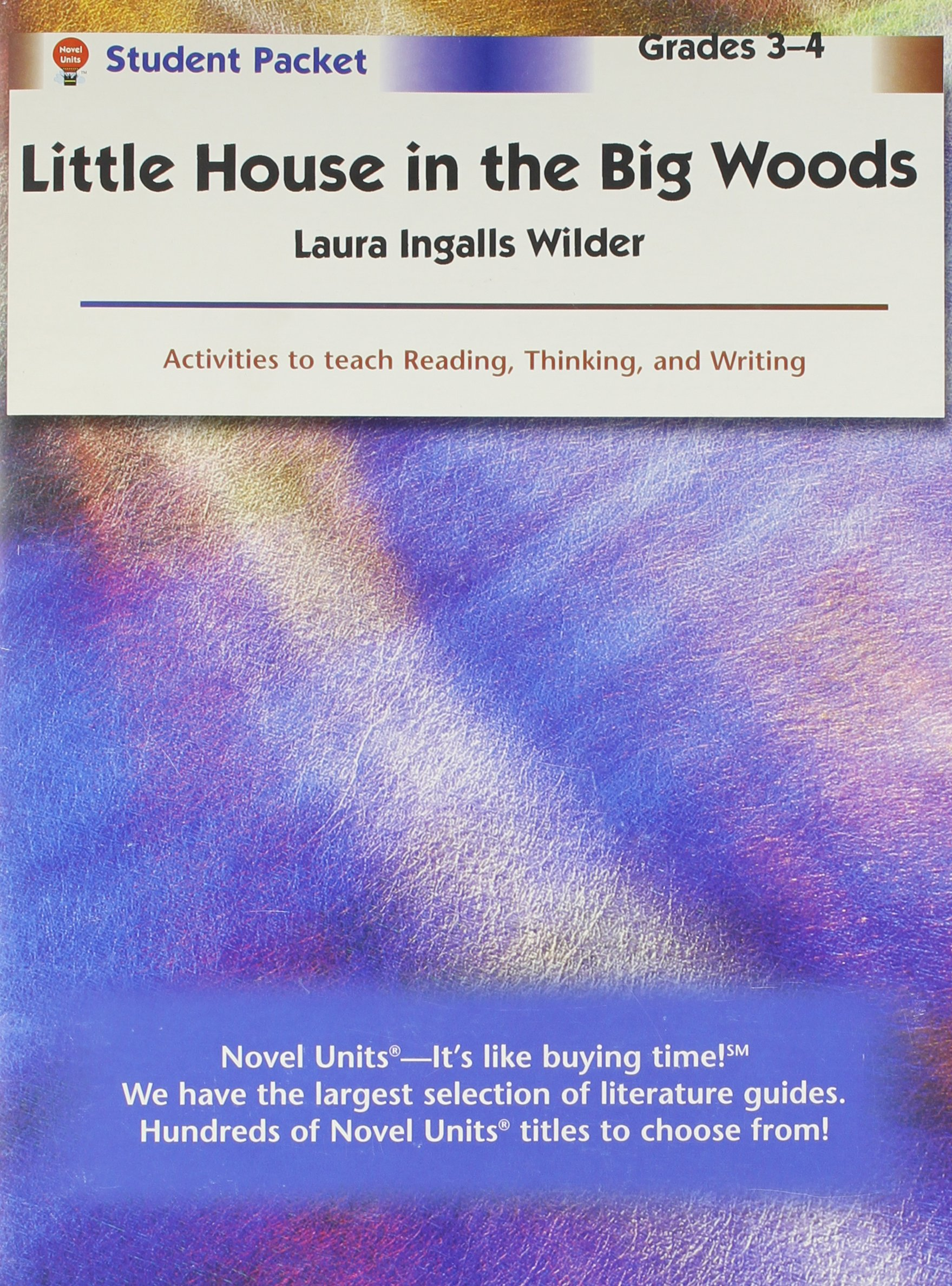Download Little House in the Big Woods - Student Packet by Novel Units pdf epub