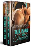 Tall, Hard and Trouble (Tall, Hard and Romantic Book 1)