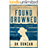 Found Drowned: a haunting mystery that you won't be able to put down (May Keaps Book 3)