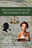 The Adventure of the Treacherous Trust: A New Sherlock Holmes Mystery (New Sherlock Holmes Mysteries Book 42)