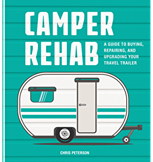 Amazon the complete vintage travel trailer restoration manual camper rehab fandeluxe Image collections