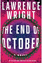 The End of October: A novel Kindle Edition