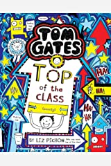 Tom Gates #9: Top of the Class Paperback