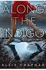 Along the Indigo Kindle Edition
