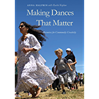 Making Dances That Matter: Resources for Community Creativity book cover