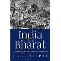 India, that is Bharat: Coloniality, Civilisation, Constitution (English Edition)