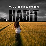 Habit: Titan Trilogy Series, Book 1