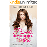 The Prince's Bewildered Bride (Blushing Brides Book 5)
