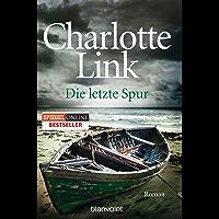 Die letzte Spur: Kriminalroman (German Edition)