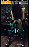 A Night at the Fireball Club: An Erotic BDSM Nightclub Adventure