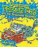Porridge the Tartan Cat and the Brawsome Bagpipes: The Brawsome Bagpipes