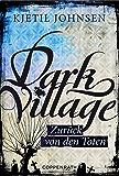 Dark Village - Band 4: Zurück von den Toten