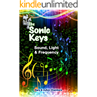 The Sonic Keys: Sound, Light & Frequency book cover