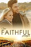 One Faithful Prayer: A Clean Christian Romance