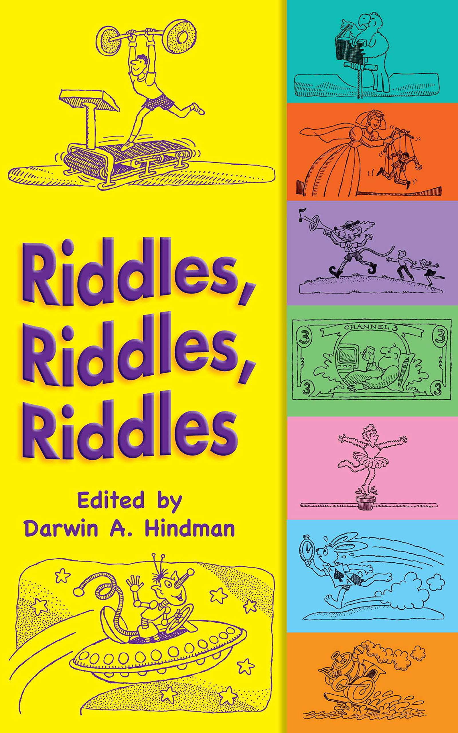 Amazon.com: Riddles, Riddles, Riddles (Dover Children's Activity Books)  (9780486296548): Darwin A. Hindman: Books