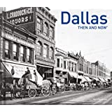 Dallas Then and Now®